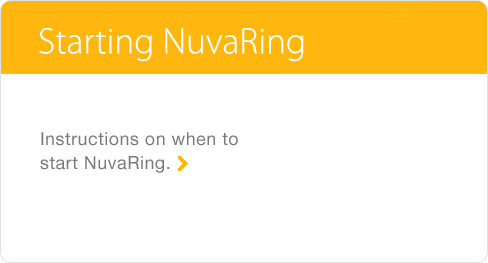 Starting NuvaRing® (etonogestrel/ethinyl estradiol vaginal ring)